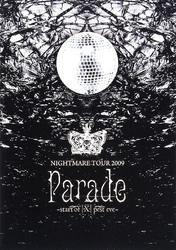 ナイトメア公式ツアーパンフレット 2009 TOUR 2009 Parade -start of [X] pest eve-