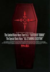 """THE LIMITED BLACK MASS TOUR D.C.7 """"EASTER OF TERROR"""" THE SPECIAL BLACK MASS """"ALL STANDING EXECUTION"""" (D.C.7/2005)"""