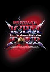 ICBM (Inter Continental Black Mass) TOUR (D.C.12/2010)