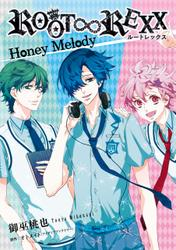 ROOT∞REXX Honey Melody
