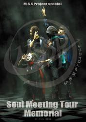 M.S.S Project special Soul Meeting Tour Memorial