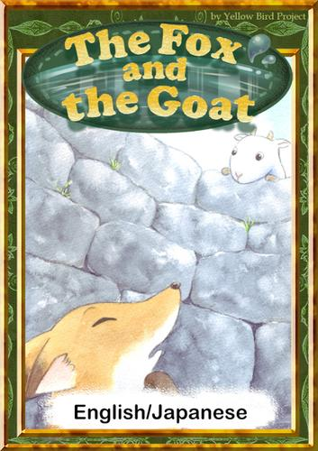 The Fox and the Goat 【English/Japanese versions】