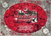 Wonderland Wars Library Records-Brave-