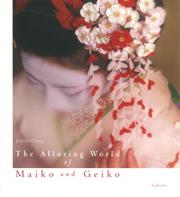The Alluring World of Maiko and Geiko:芸妓と舞妓魅惑の世界