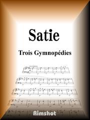 Satie Trois Gymnopedies