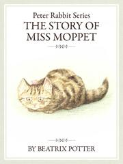 The PeterRabbit Series5 The Story of Miss Moppet