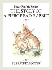 The PeterRabbit Series6 The Story of a Fierce Bad Rabbit