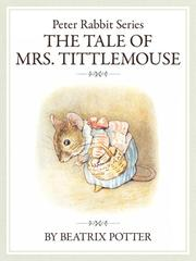 The PeterRabbit Series8 The tale of Mrs. Tittlemouse
