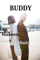 BUDDY~Makusu×Shuto~ vol.2
