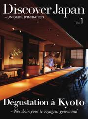 Discover Japan - UN GUIDE D'INITIATION (Vol.1)