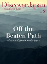 Discover Japan - AN INSIDER'S GUIDE (Vol.5)