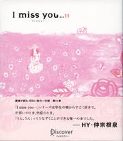 I miss you… 11