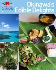 KIJE JAPAN GUIDE (vol.1 Okinawa's Edible Delights)