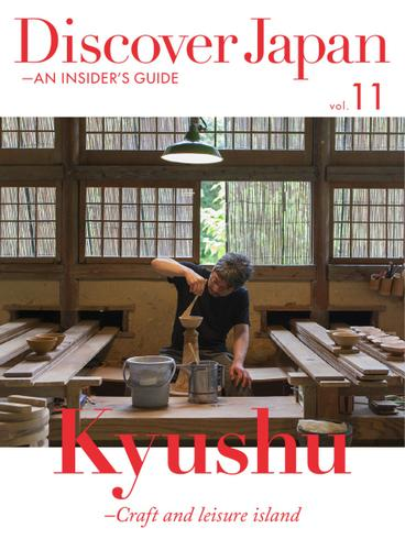 Discover Japan - AN INSIDER'S GUIDE (Vol.11)