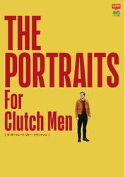 CLUTCH BOOKS(クラッチブックス) (THE PORTRAITS For Clutch Men)