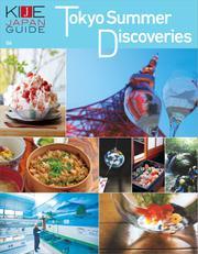KIJE JAPAN GUIDE (vol.6 Tokyo Summer Discoveries)