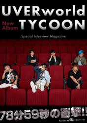 UVERworld TYCOON Special Interview Magazine