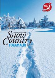 Snow Country TOKAMACHI