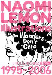 Wonders Don't Care ナオミ・レモン作品集
