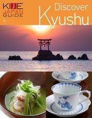 KIJE JAPAN GUIDE (vol.11 Discover Kyushu)