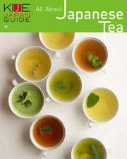 KIJE JAPAN GUIDE (vol.12 All About Japanese Tea)