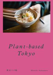 Plant-based Tokyo Japanese restaurant guide