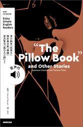 """【音声DL付】NHK Enjoy Simple English """"The Pillow Book"""" and Other Stories Japanese Classics from Various Times"""