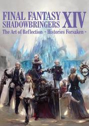 FINAL FANTASY XIV: SHADOWBRINGERS | The Art of Reflection - Histories Forsaken -